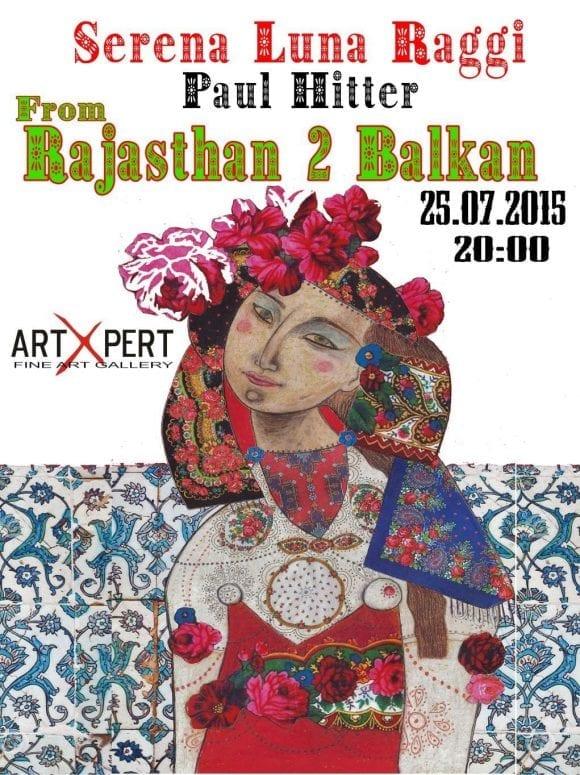 "Expoziţie de pictură ""From Rajahstan to Balkan"""