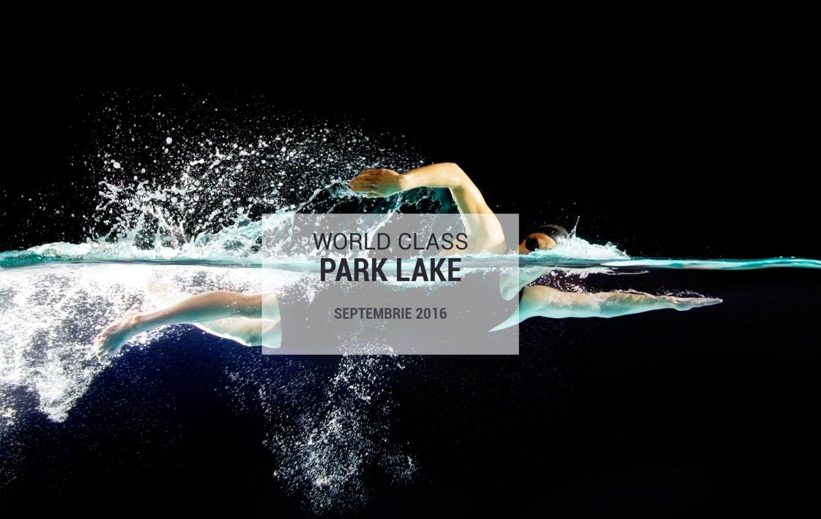 World Class Romania Park Lake - Cel mai nou club World Class, în mijlocul naturii