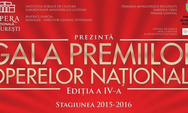 Gala Premiilor Operelor Naționale, ediția a IV-a