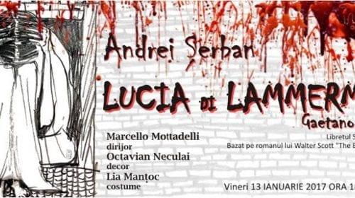 Spectacolul Lucia di Lammermoor pe scena Operei Naționale București