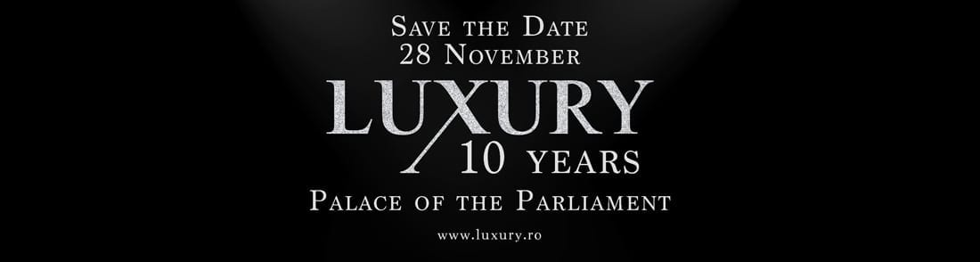 Save the date - Luxury Gala X - 10 years