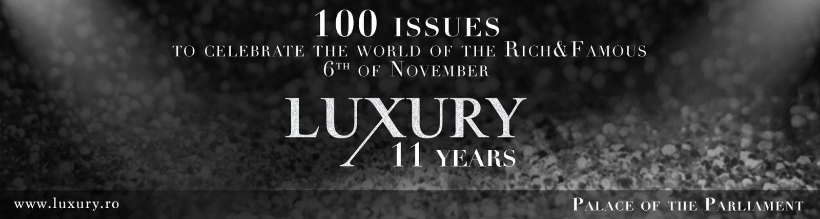 Save the date - Luxury Gala 100 issues - 11 years