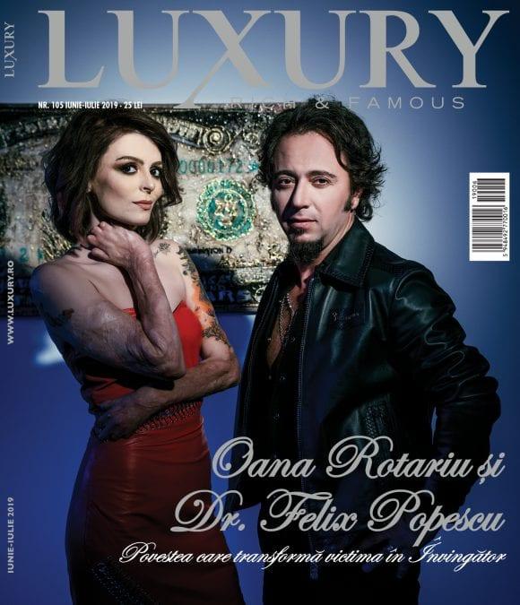 Luxury 105 – Oana Rotariu și  Dr. Felix Popescu